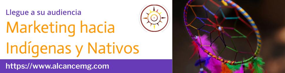 Marketing a Indigenas y Nativos